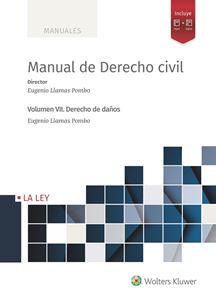 Manual de Derecho civil. Vol VII. Derecho de daños