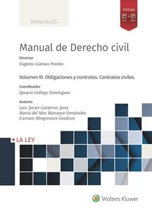 Manual de Derecho civil. Vol III. Derecho de obligaciones y contratos. Contratos civiles
