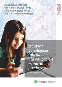 Recursos tecnológicos aplicados a la educación primaria y pedagogía