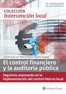 ESPECIAL El control financiero y la auditoría pública: seguimos avanzando en la implementación del control interno local