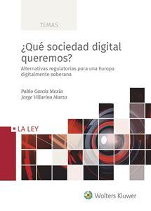 ¿Qué sociedad digital queremos?