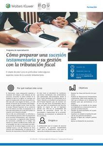 Programa de especialización Cómo preparar una sucesión testamentaria y su gestión con la tributación fiscal