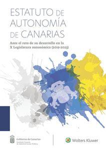 Estatuto de Autonomía de Canarias Ante el reto de su desarrollo en la X Legislatura autonómica (2019-2023)