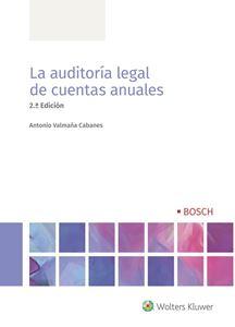 La auditoría legal de cuentas anuales, 2.ª Edición