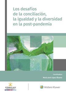 Los desafíos de la conciliación, la igualdad y la diversidad en la post-pandemia