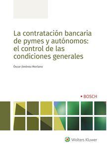 La contratación bancaria de pymes y autónomos: el control de las condiciones generales