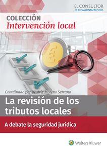 ESPECIAL La revisión de los tributos locales: a debate la seguridad jurídica
