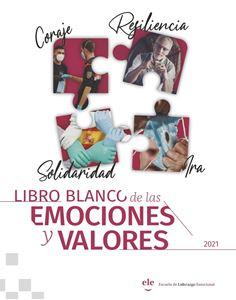 Libro Blanco de las Emociones y Valores | Guía del Comportamiento Emocional Efectivo | 2021