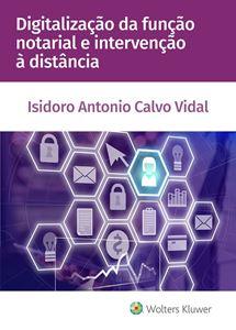 Digitalização da função notarial e intervenção à distância